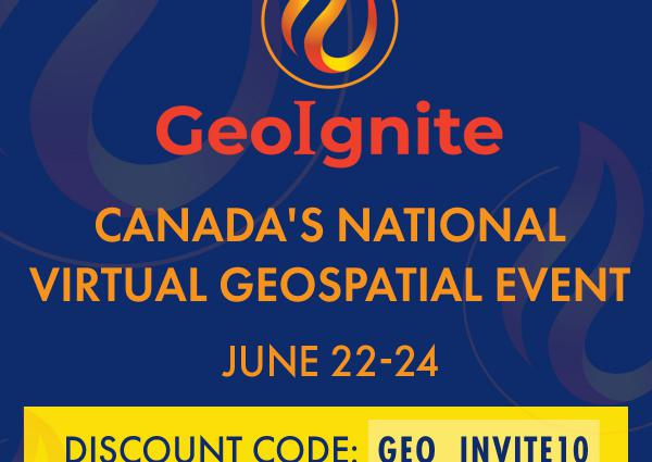 GeoIgnite Online 2020: Canada's National Virtual Geospatial Event